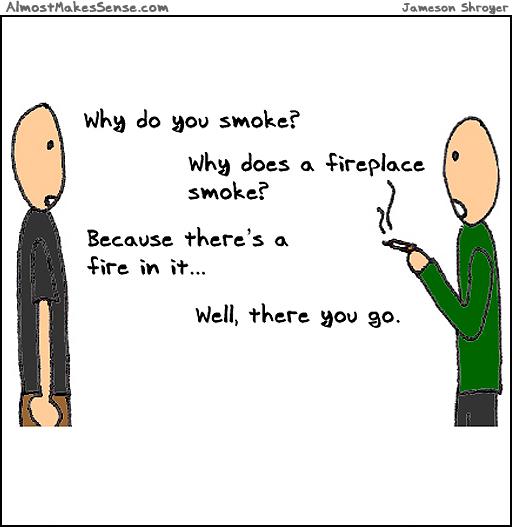 Why Smoke