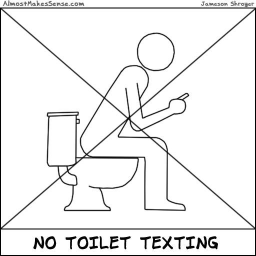 No Toilet Texting