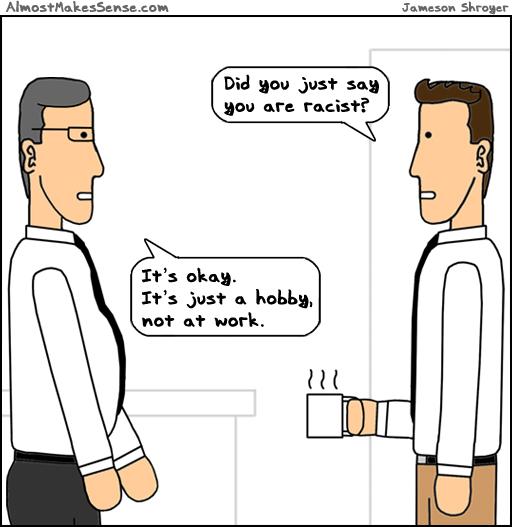 Racist Hobby