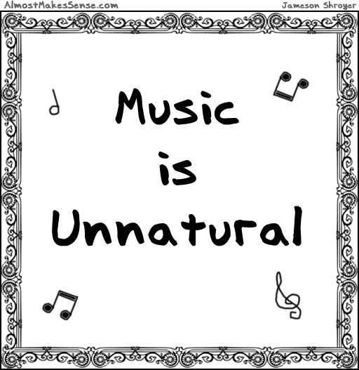 Music Unnatural