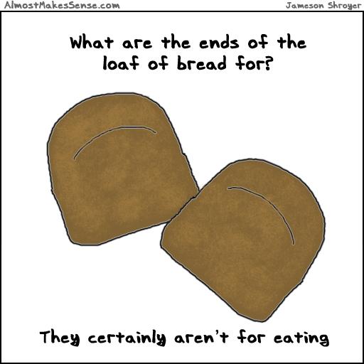 Loaf Ends