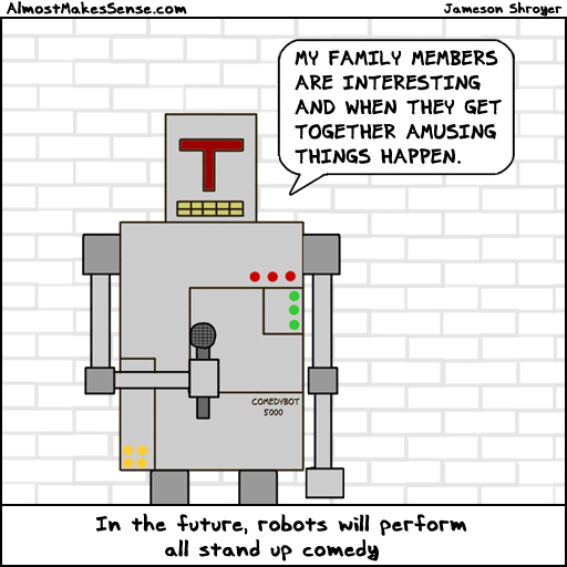 Family Robot Comedy