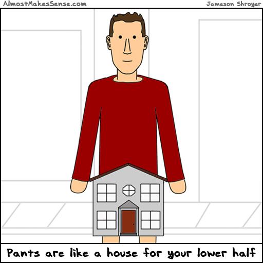 Pants House