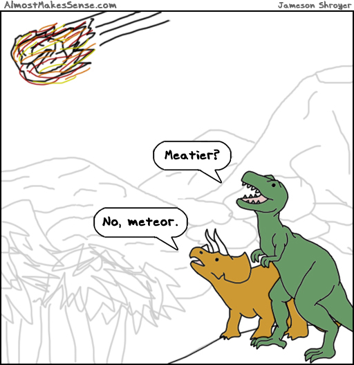 Meatier Meteor