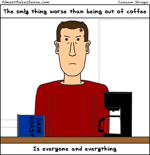 comic-2013-02-20-out-of-coffee-ev.jpg