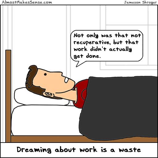 Dream Work Waste