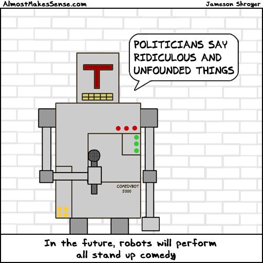 Robot Comedy Politicians