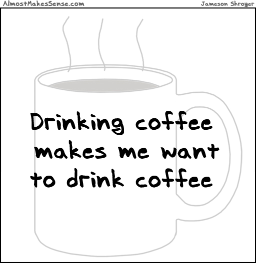 comic-2013-05-03-want-to-drink-coffee.jpg