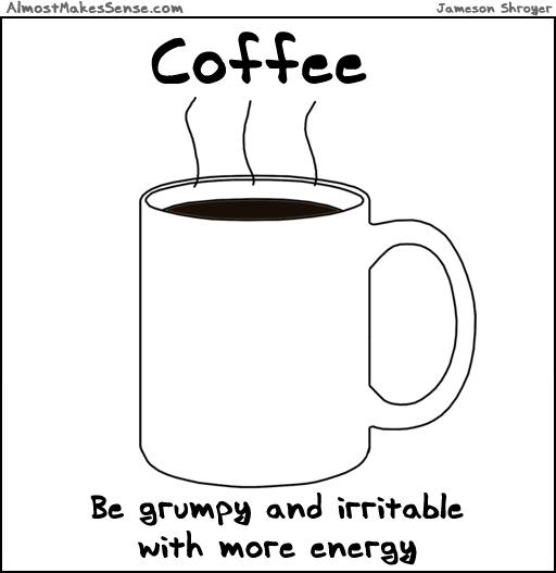 Coffee Grumpy Energy