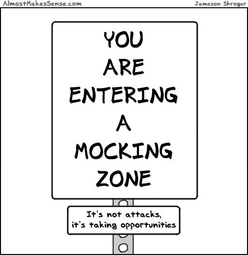 Mocking Zone