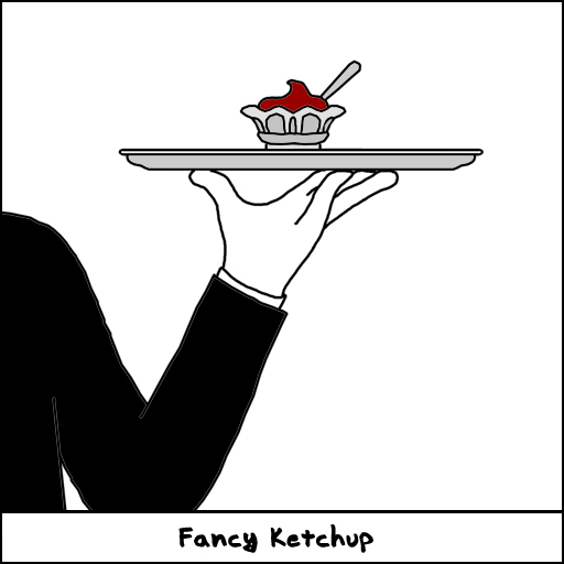 Fancy Ketchup