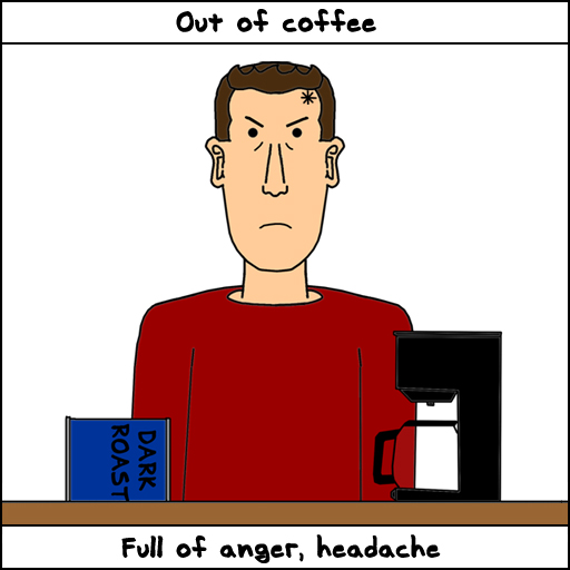 Out Of Coffee