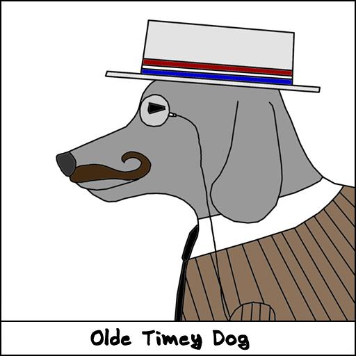 Olde Timey Dog