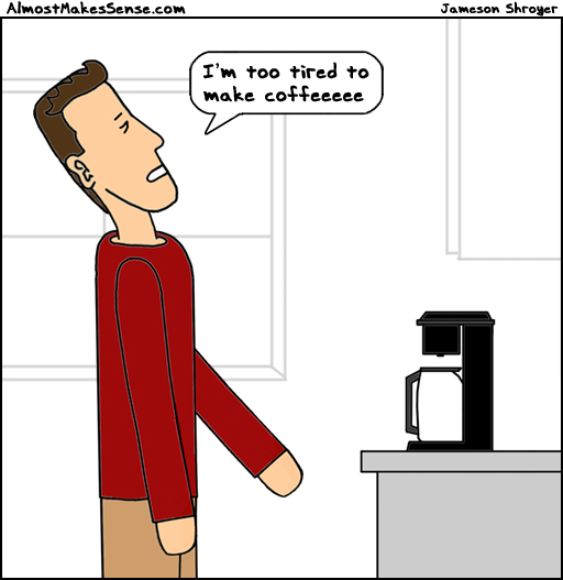 Coffee Tired