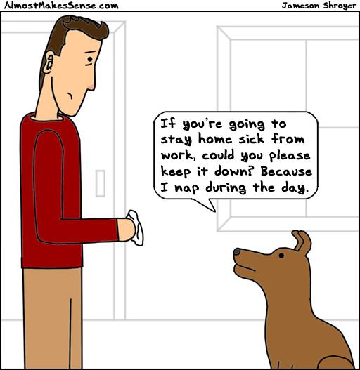 Sick Day Dog