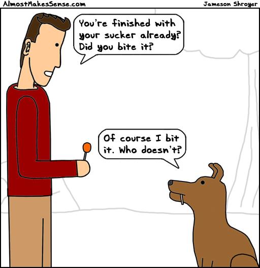Dog Sucker