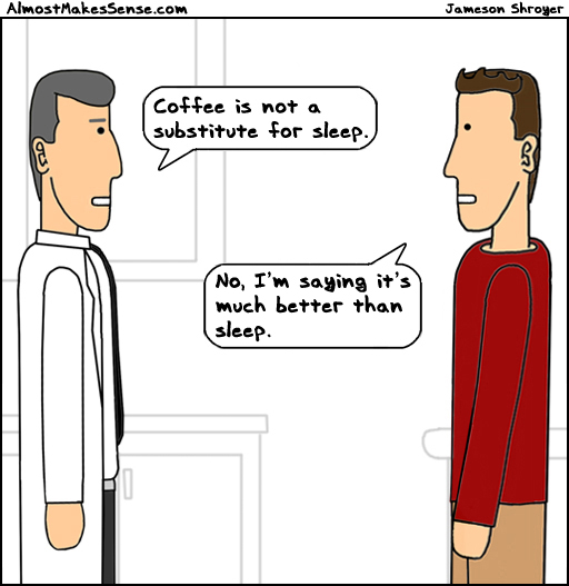 comic-2013-08-09-coffee-sleep-better.jpg