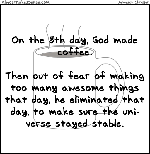 comic-2013-09-19-coffee-8th-day.jpg