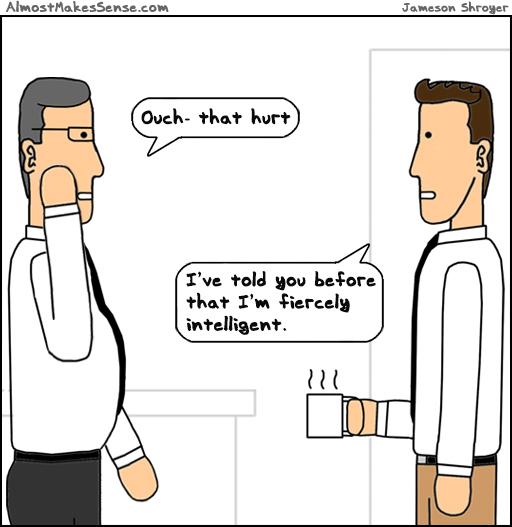 Fiercely Intelligent
