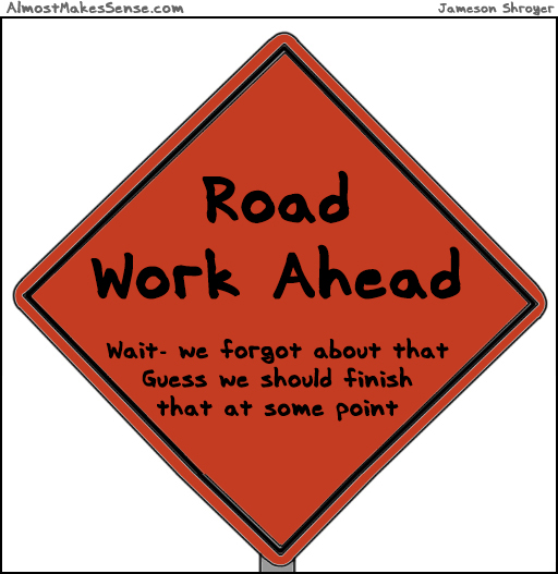 Road Work Forgot