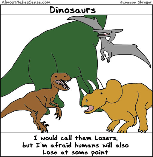 Dinosaurs Losers