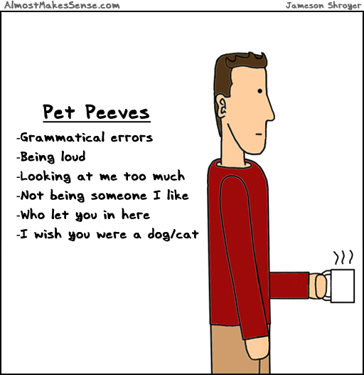Pet Peeves Let