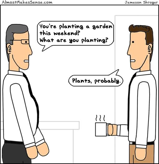 Plants Probably