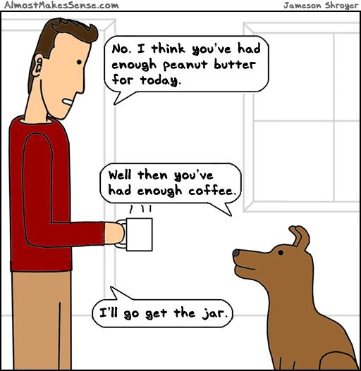 Enough Peanut Butter