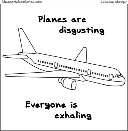Planes Disgusting