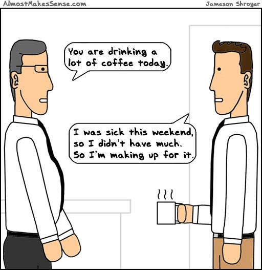 Coffee Sick