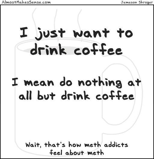 Coffee Meth
