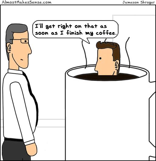 Finish Coffee